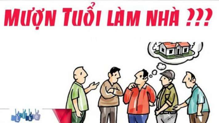 muon tuoi lam nha 711x400 - Hướng dẫn thủ tục mượn tuổi làm nhà